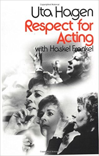 Uta Hagen, Respect for Acting