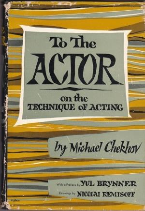 To the Actor, Michael Chekhov